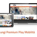 Aggiungi Premium Play Mobilità