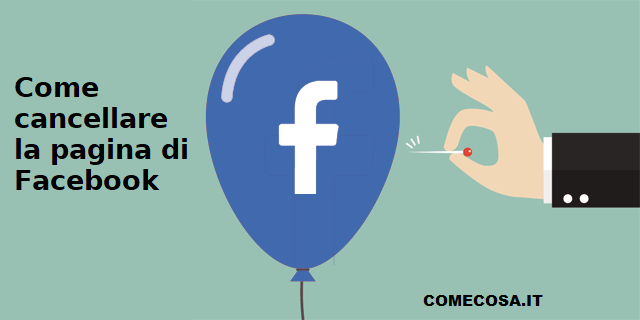 Come cancellare la pagina di Facebook