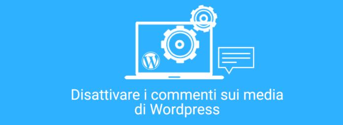 WordPress Come disattivare i commenti sulle immagini