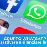 disattivare notifiche whatsapp da un gruppo