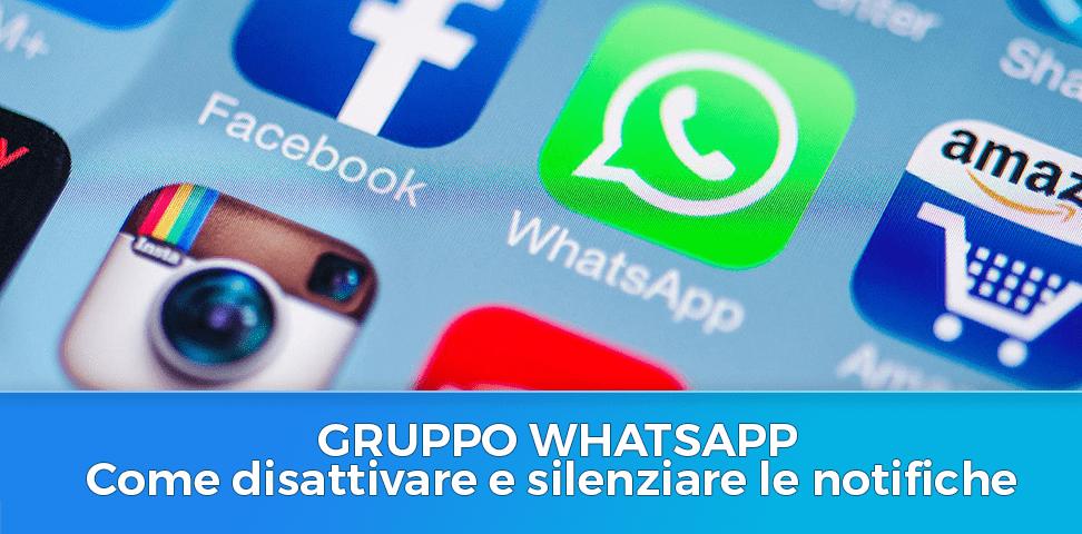 WhatsApp Come disabilitare le notifiche da un gruppo