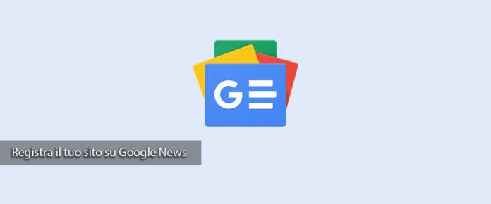 Come inserire il sito in Google News